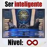 Ser inteligente, nivel infinito