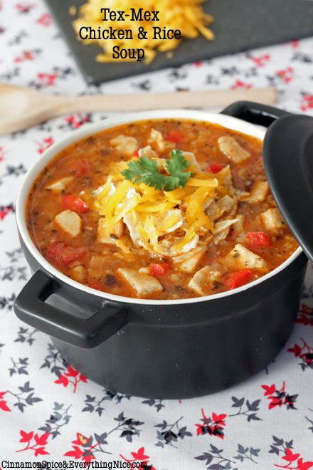 Tex Mex Chicken And Rice Soup Recipe Recipes Soup Food