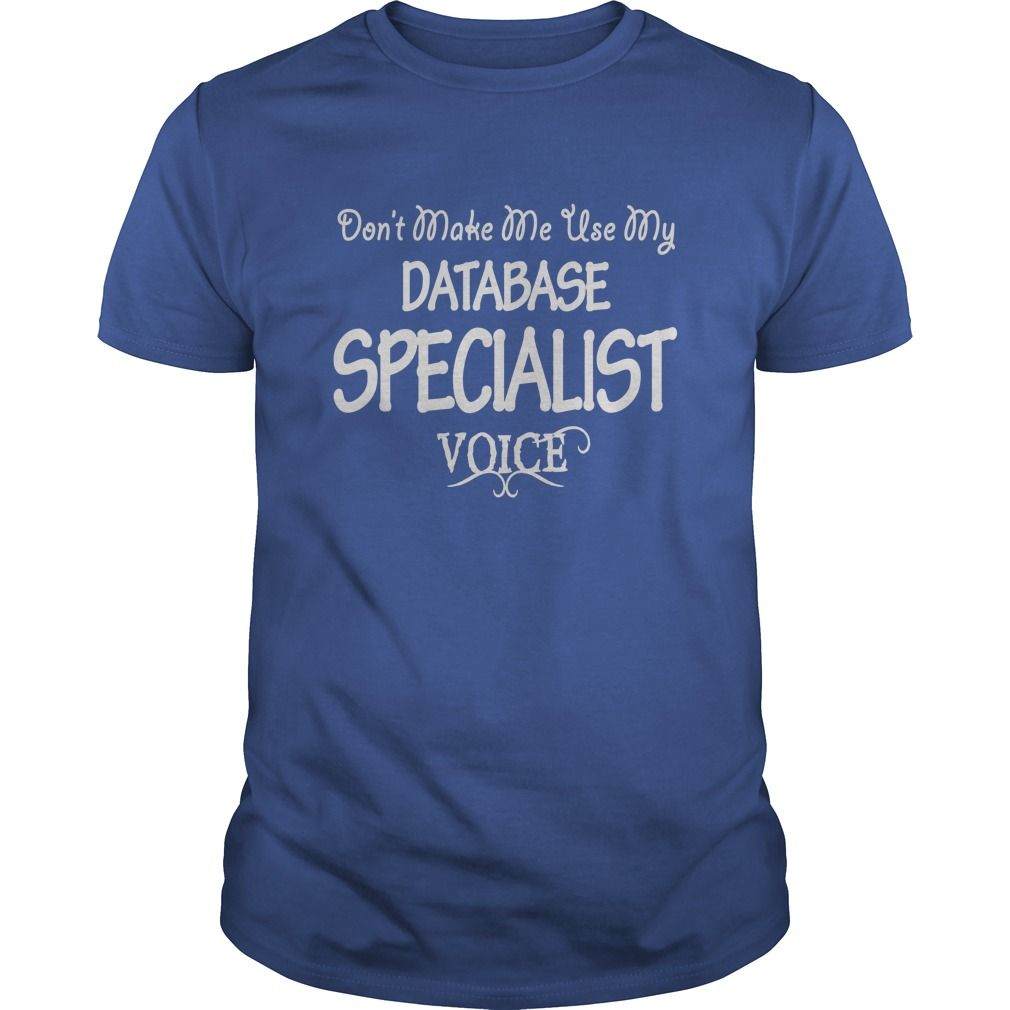 Database Specialist Voice T-Shirts, Hoodies. CHECK PRICE ==► https://www.sunfrog.com/Jobs/Database-Specialist-Voice-Shirts-Royal-Blue-Guys.html?41382