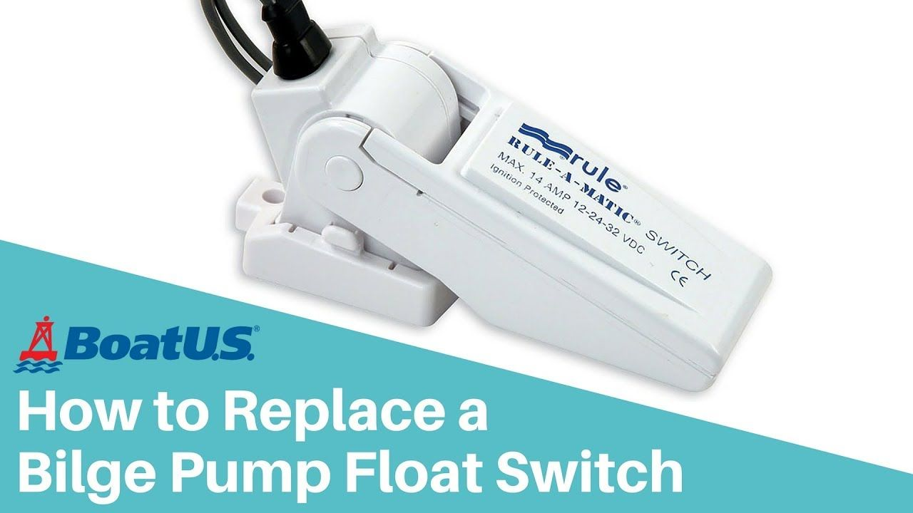 How to replace the bilge pump float switch on your boat