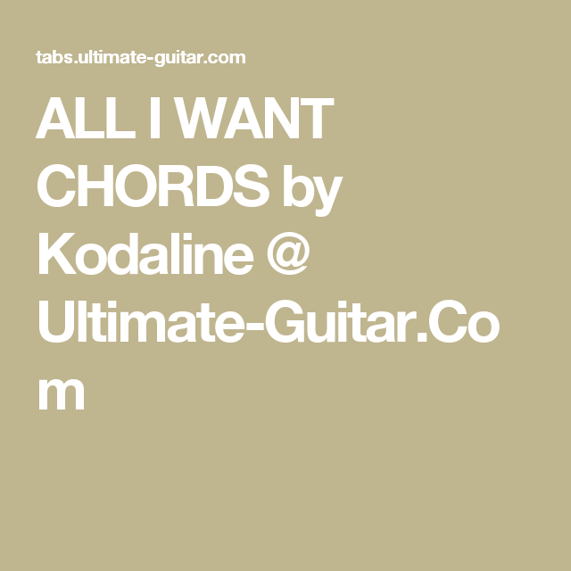 Kodaline All I Want Chords Hymn For The Weekend Ukulele Guitar Songs