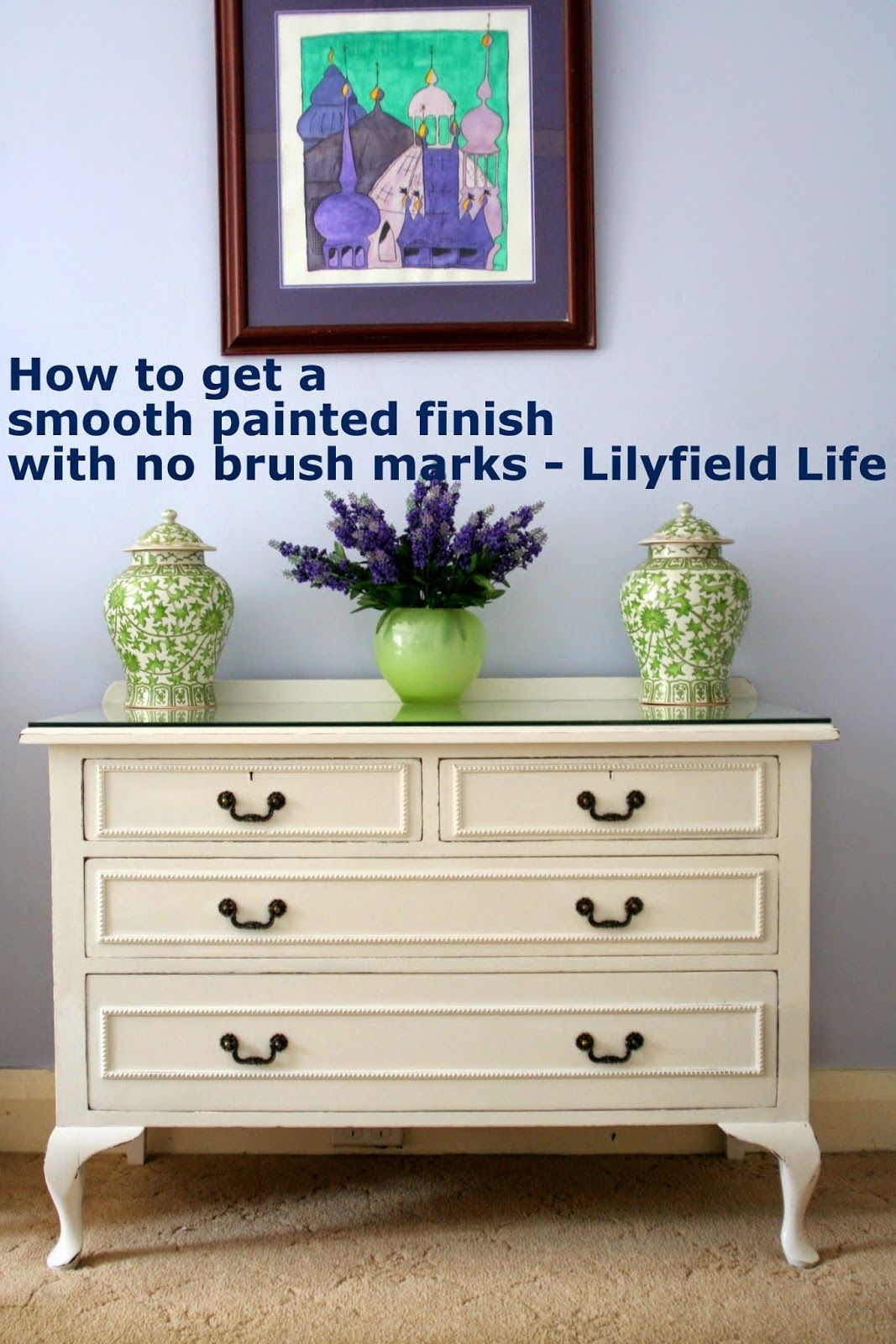 Smooth Finish for Painted Furniture with no brush marks. Even using #asap #paint:  My Hints - Lilyfield Life