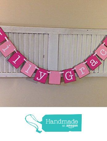Personalized Girl Name Banner Bunting Garland Sign Newborn Photo Shoot Prop Shades of Pink Baby Shower and Nursery Decoration from Encore Banners http://www.amazon.com/dp/B016WTFVDI/ref=hnd_sw_r_pi_dp_wu8oxb0Y72ZYX #handmadeatamazon