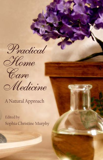 Steiner - Practical Home Care Medicine: A Natural Approach
