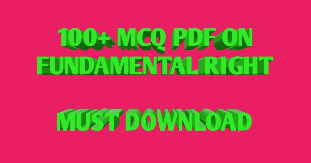 INDIAN CONSTITUTION MCQ ON FUNDAMENTAL RIGHT PDF DOWNLOAD