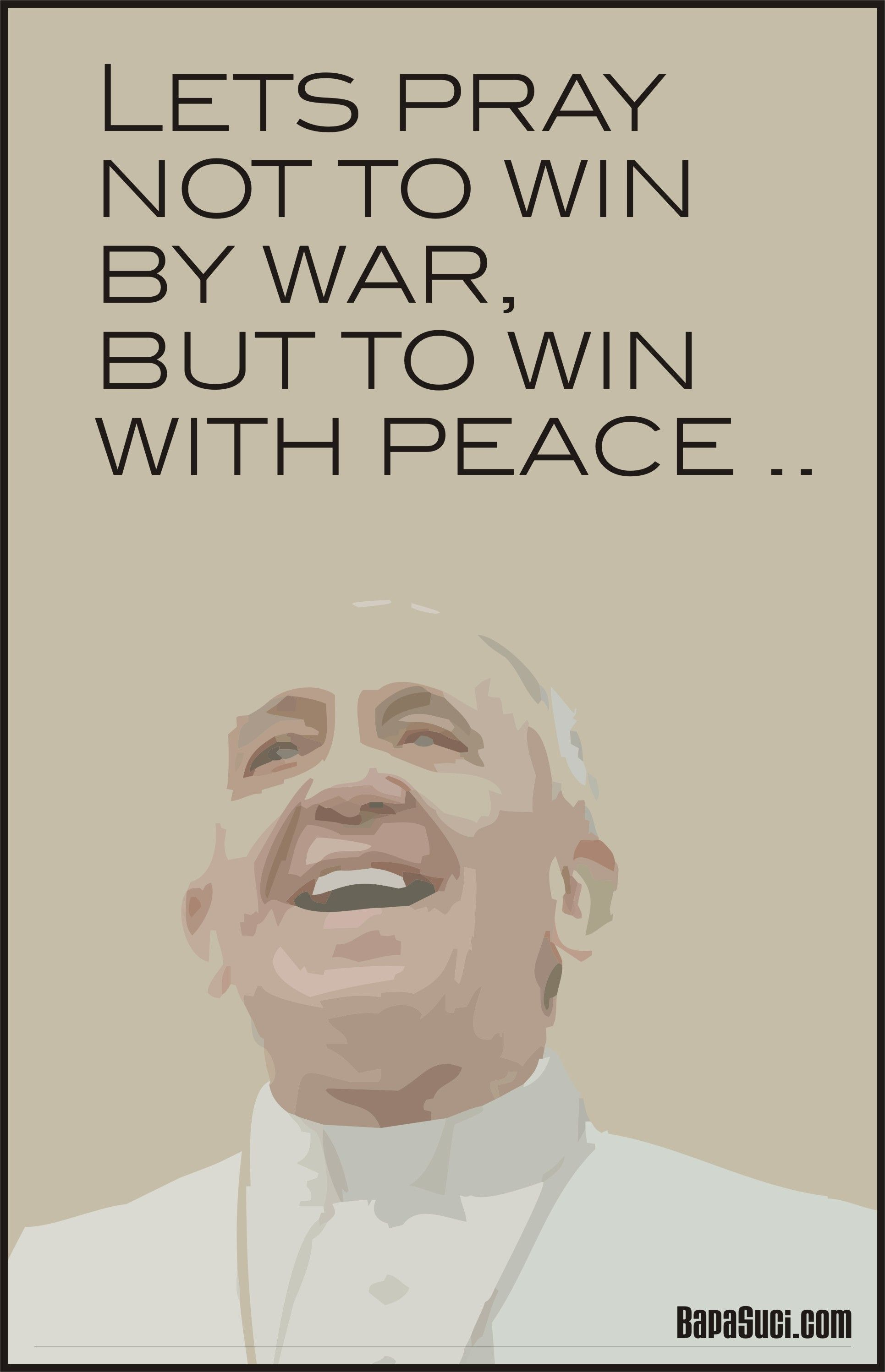 Lets Pray To Win With Peace Not By War Pope Francis Inspirierende Zitate Und Spruche Inspirierende Zitate Zitate