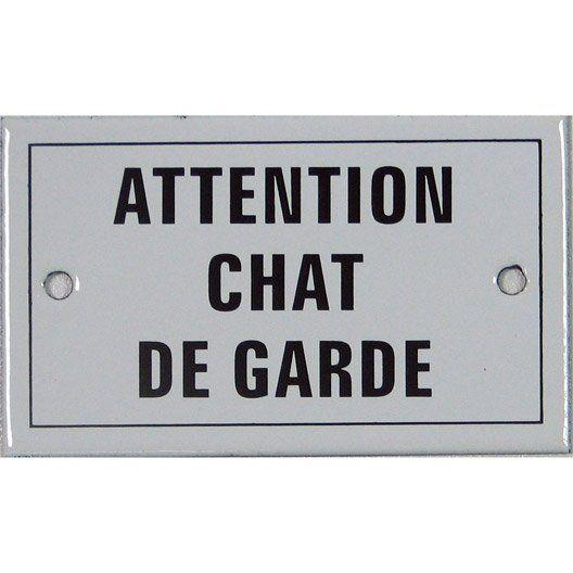 Plaque Emaillee Avec Inscription Attention Chat De Garde En Acier Leroymerlin Chat Cat Ideedeco Madecoamoi Signaletique Interieure Plaque Emaillee Chat