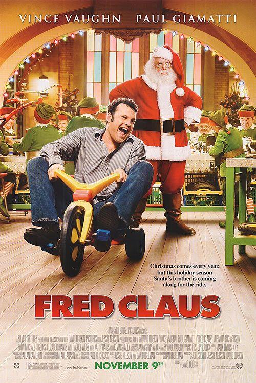 Fred Claus 2007 Starring Vince Vaughn Paul Giamatti Rachel Weisz Miranda Richardson Kathy Ba Best Christmas Movies Christmas Movies List Christmas Movies