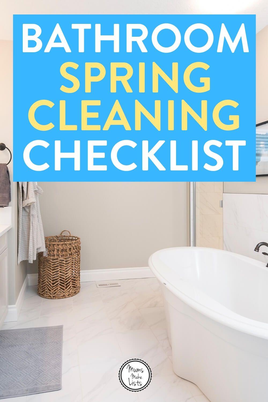 Easy Bathroom Spring Cleaning Checklist Mums Make Lists Spring Cleaning Bathroom Spring Cleaning Checklist Spring Cleaning