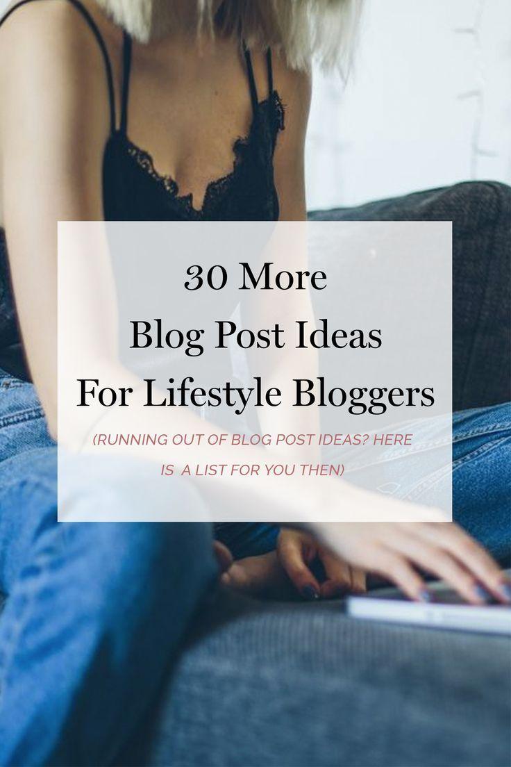 30 blog post ideas for lifestyle bloggers - Lifestyle Blog + Entrepreneur Blogging Tips   Kotryna Bass