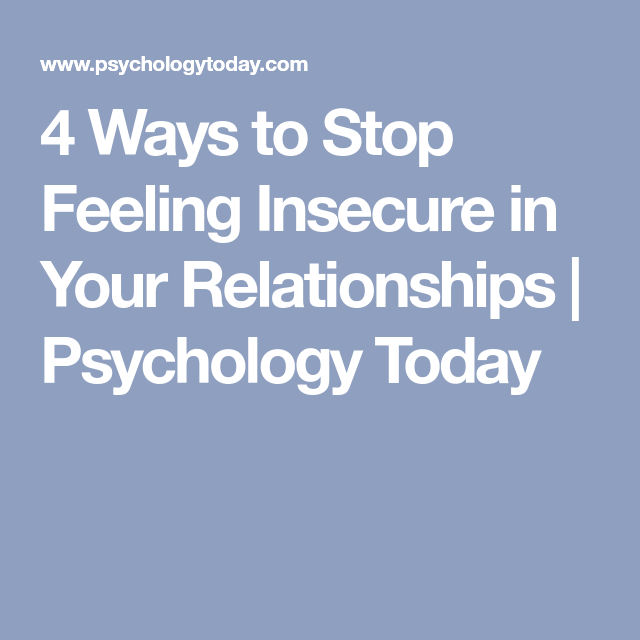 How To Stop Feeling Insecure About Your Relationship