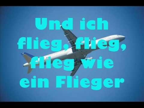Fliegerlied mit Songtext (lyrics) - Heut ist so ein