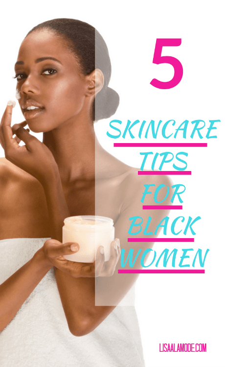 Skin Care Tips For Black Women Skin Care System Skin Care Tips Skin Care Routine