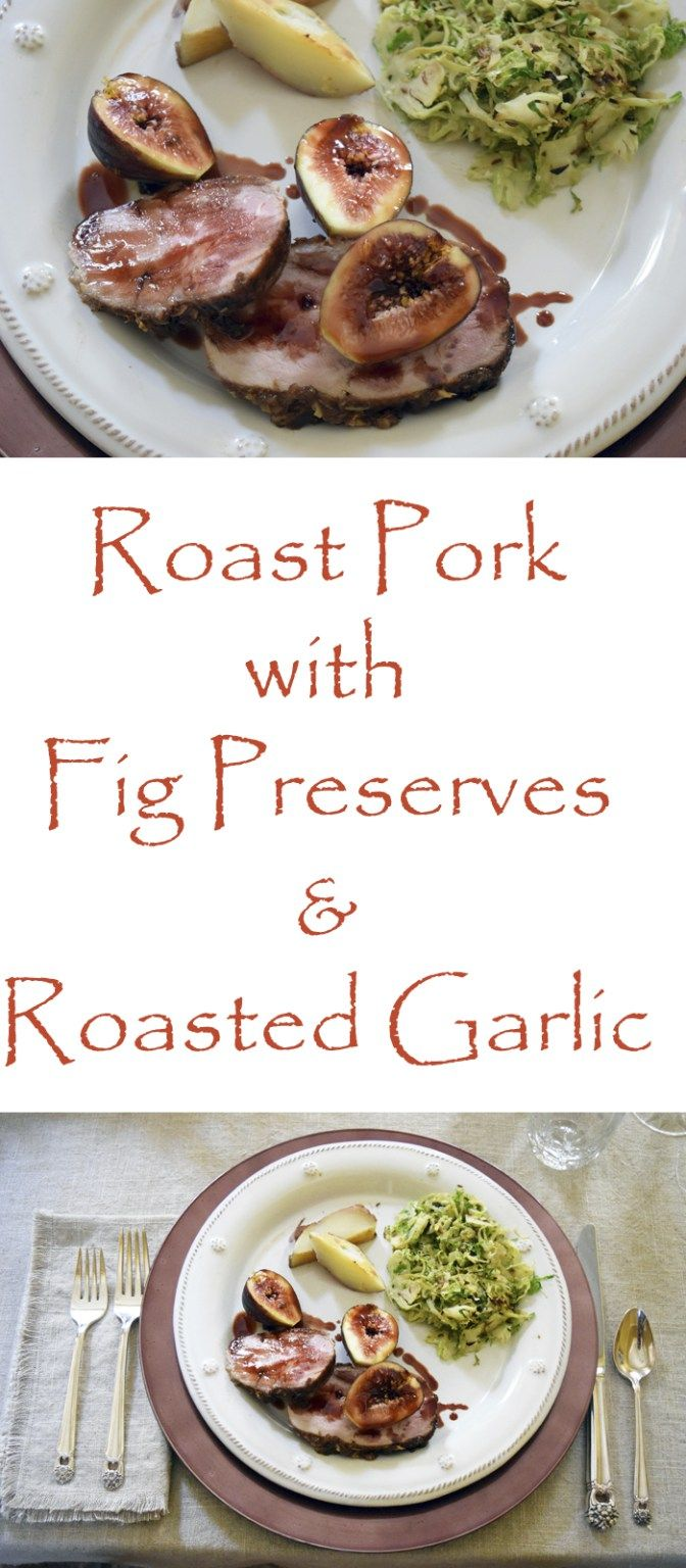 Pork Loin with Fig Preserves and Roasted Garlic Pin