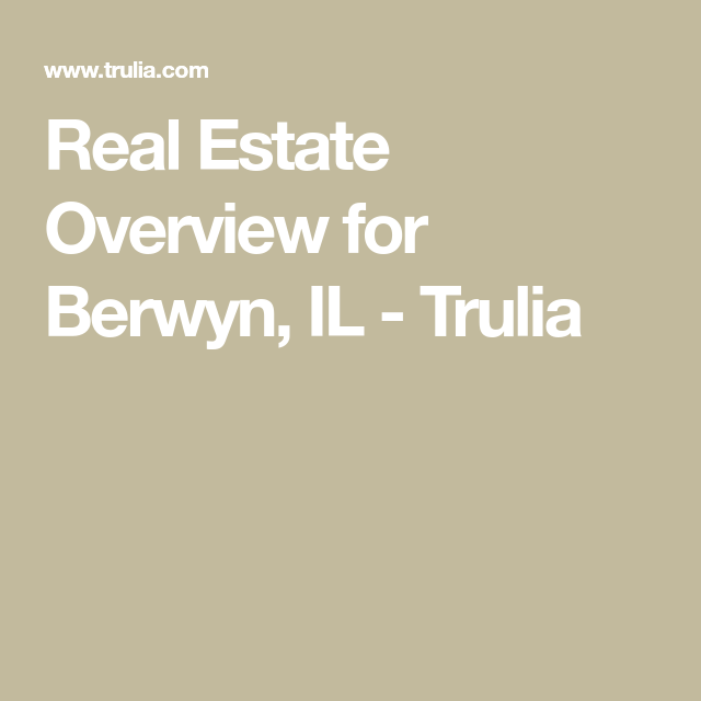 Trulia Real Estate Listings Homes For Sale Housing Data: Real Estate Overview For Berwyn, IL - Trulia