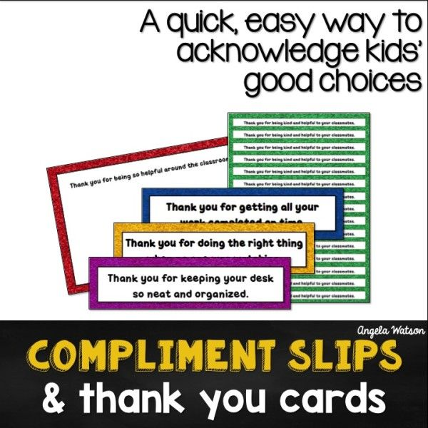 Thank Students For Good Choices With Compliment Slips