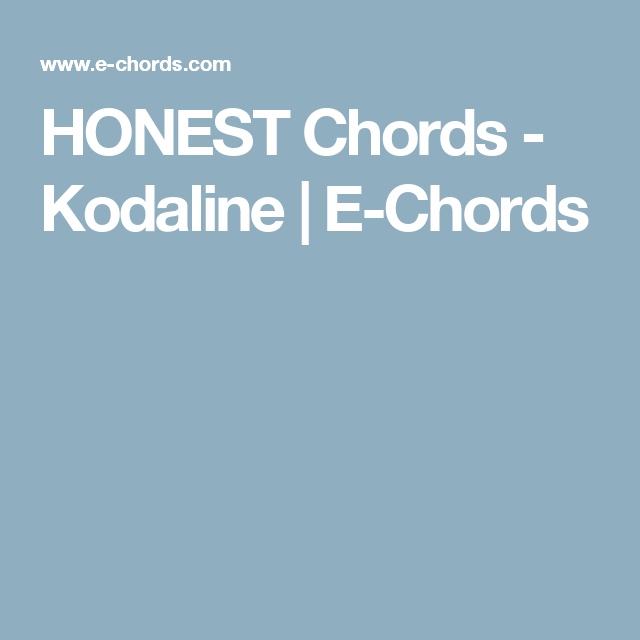 List Of Pinterest Kodaline All I Want Chords Pictures Pinterest