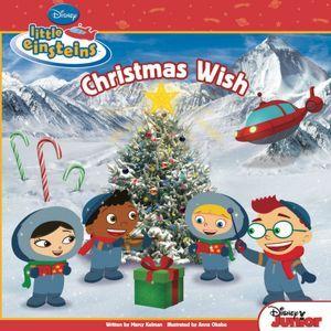 Christmas Wish (Little Einsteins Series) * Christmas * Winter * Holiday * Snow * December
