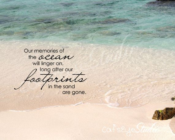 Memories Of The Sea: Saying Quote Our Memories Of The Ocean Will By