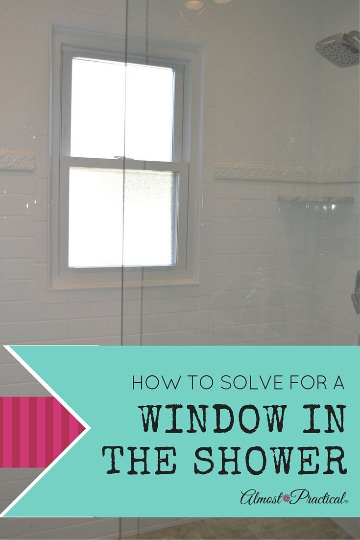 Window In The Shower? What You Should Do. Small Bathroom RenovationsBathroom  ...