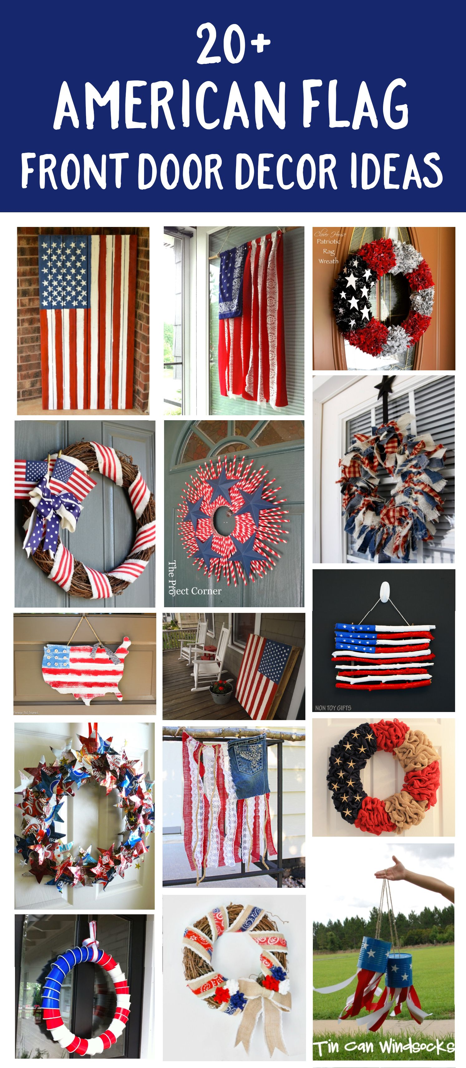 20 Ideas For American Flag Front Door Decor Get Inspired By The Creators Of These Patriotic Projects Patriotic Door Decorations Front Door Decor Flag Decor