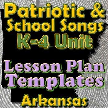 School Patriotic Songs - Lesson Plan Template Bundle - Arkansas - music lesson plan