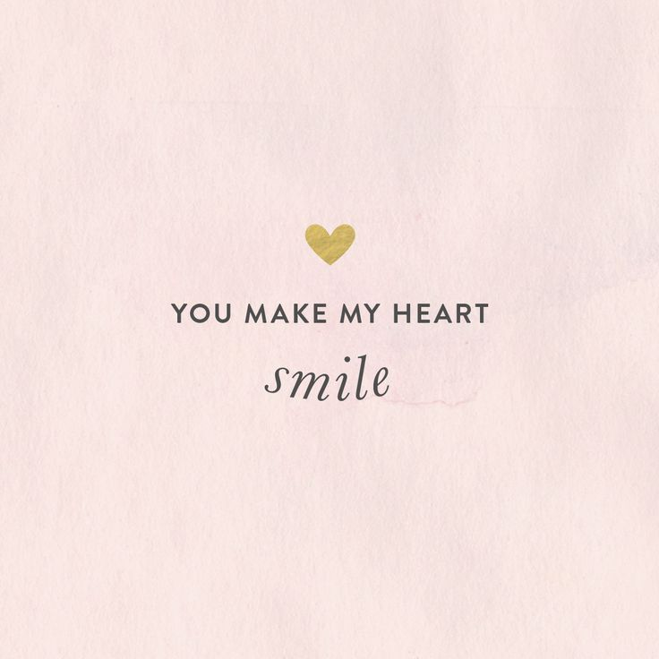 You make my heart smile. #quotes #motivationalquotes
