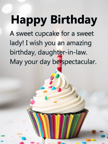 to a sweet lady happy birthday card for daughter in law let your daughter in law know how sweet it is to have her in the family on her birthday