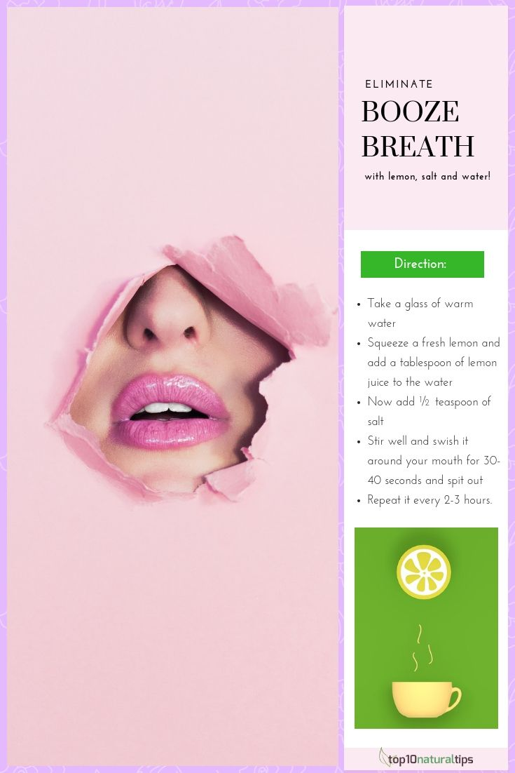 10 best ways to get rid of alcohol breath at home