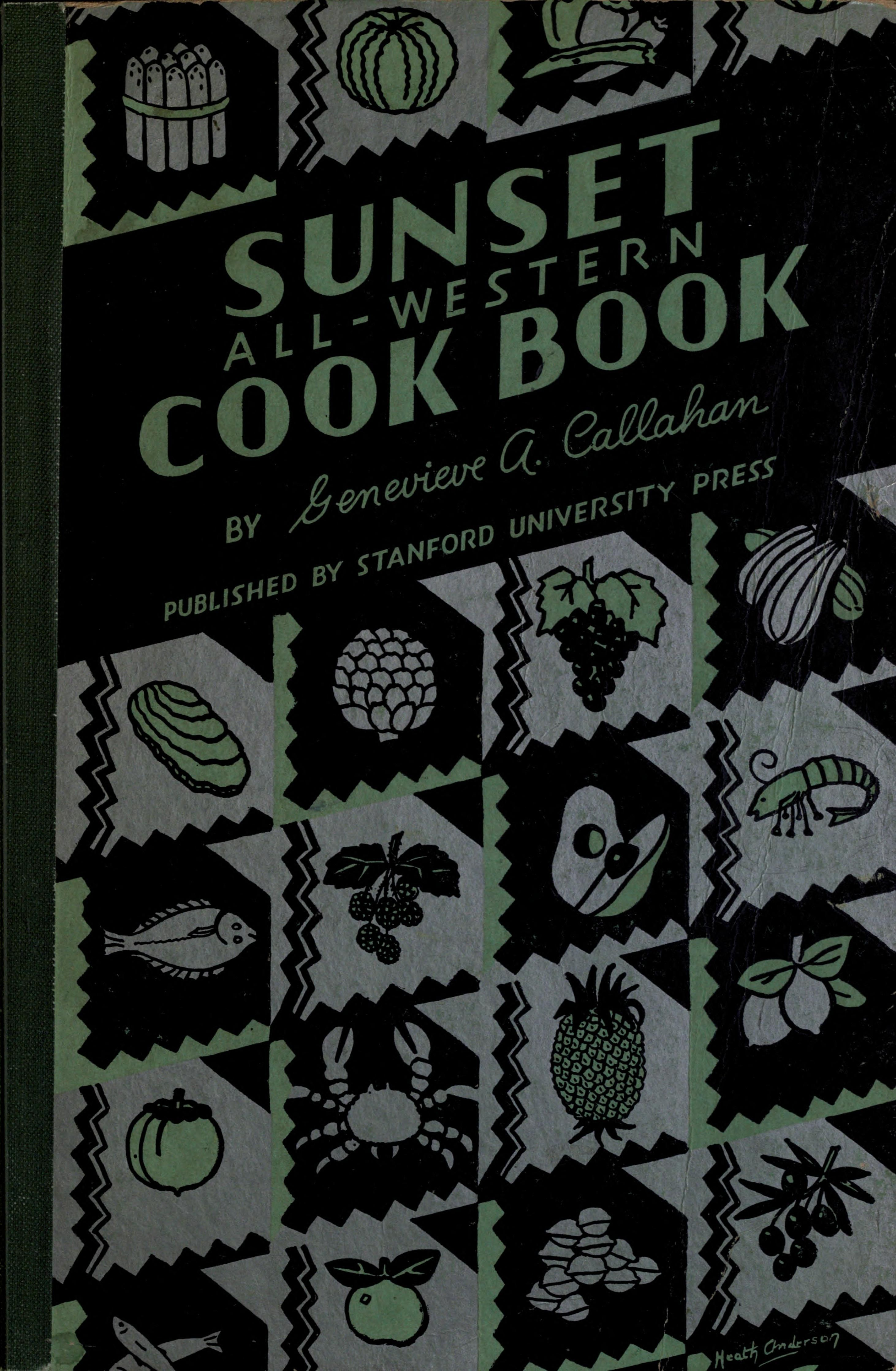 Sunset all western cook book by genevieve anne callahan 1933 sunset all western cook book how to select prepare cook and serve all typically western food products forumfinder Images