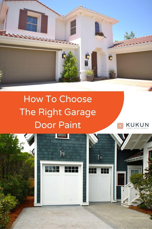 Choosing the Right Garage Door Paint for Your Home in 2020 ... on Choosing Garage Door Paint Colors  id=95553