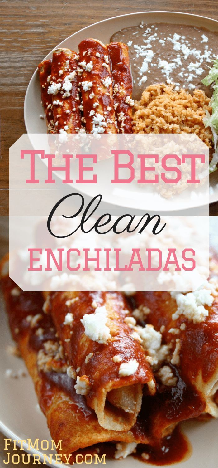 Clean Eating Enchiladas #cleaneating