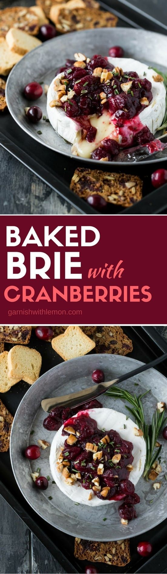 Baked Brie With Cranberries Easy Party Appetizer Garnish With Lemon Recipe Baked Brie Recipes Appetizers For Party