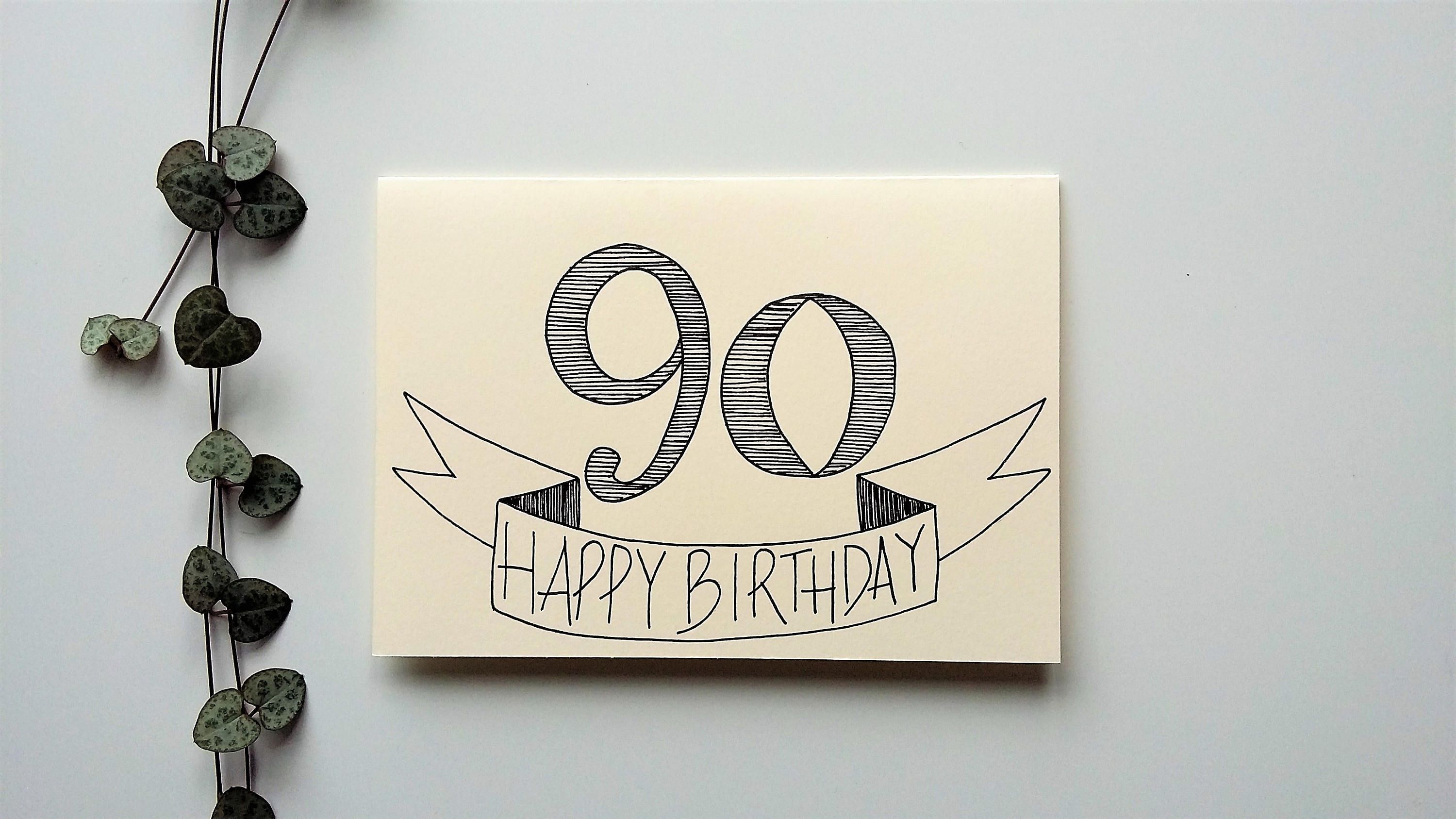 90th Birthday Card A6 Hand Drawn Special Birthday Card Handmade Hand Drawn Cards By Beck S Creativ 90th Birthday Cards Special Birthday Cards Birthday Cards