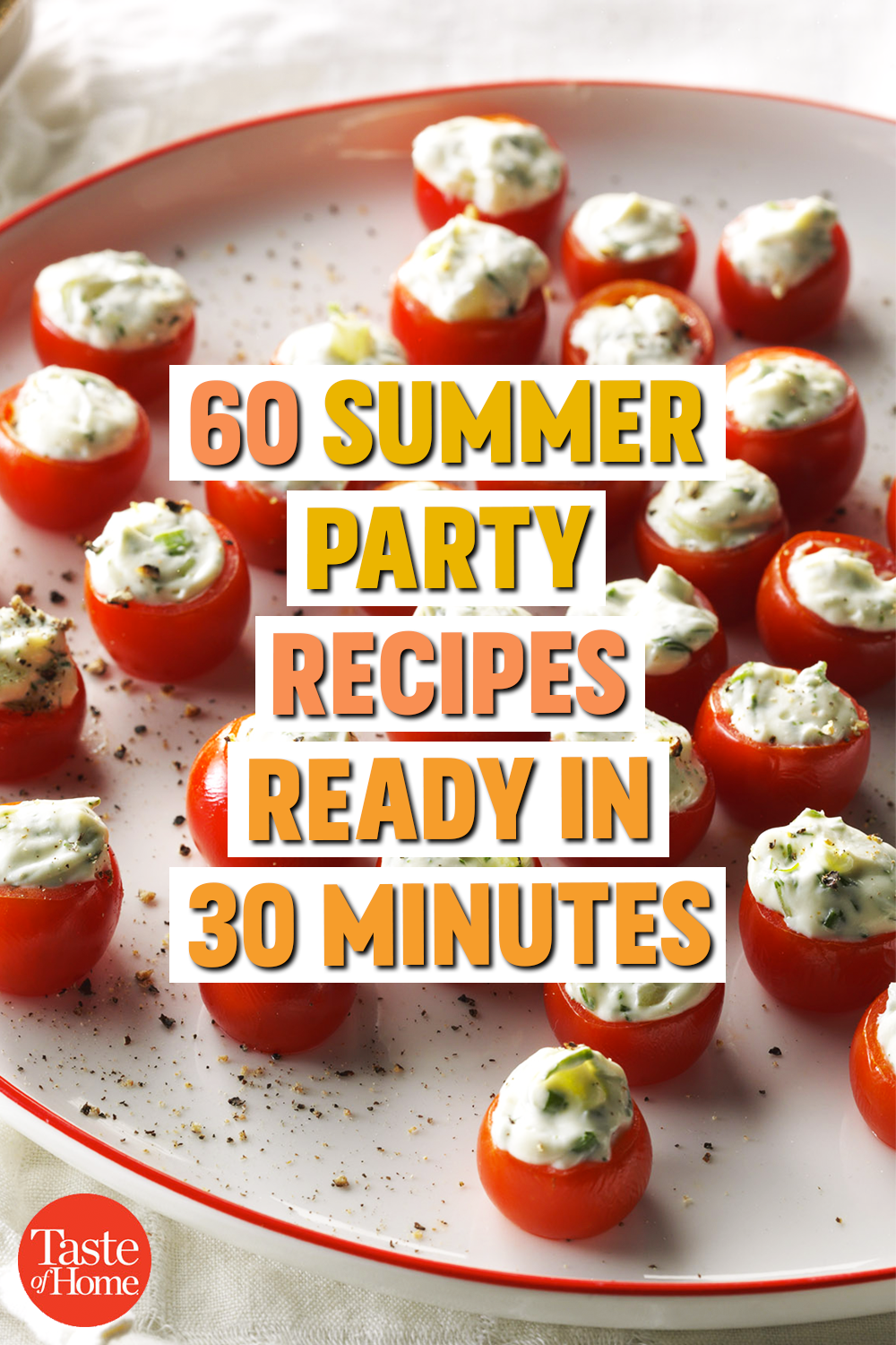 60 Summer Party Recipes Ready in 30 Minutes images