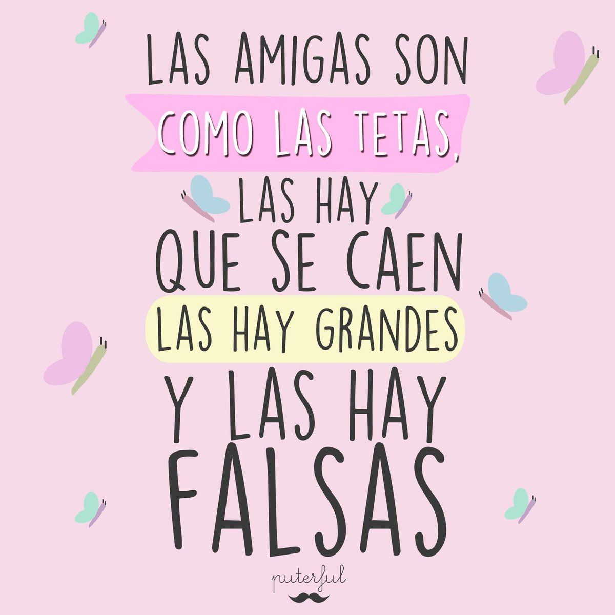 Puterful At Puterfules Twitter Amigas Frases Frases De