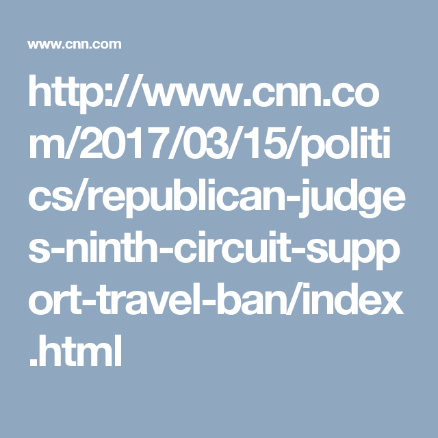 Five Republicannominated judges signal support for travel