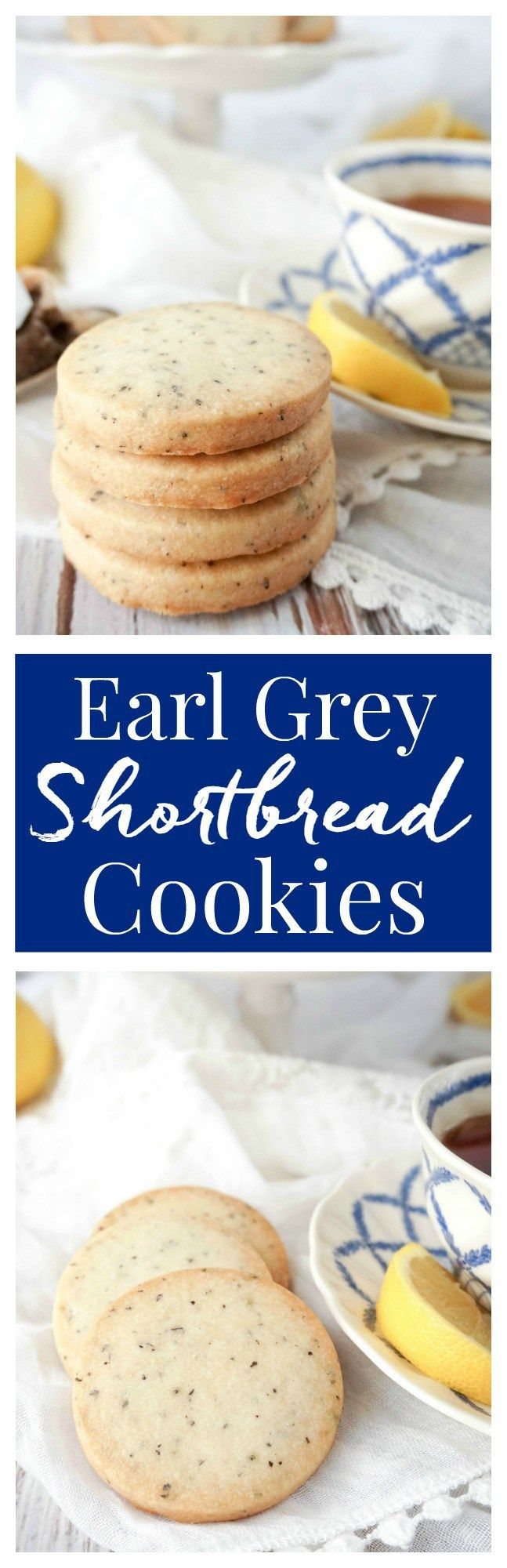 Crisp and buttery shortbread cookies with a hint of Earl ...
