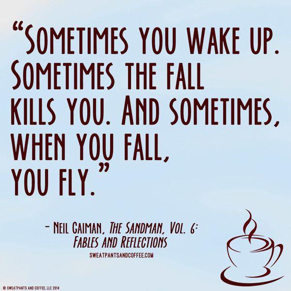 Neil Gaiman Quotes Neil Gaiman Sandman Quote  All Quotes  Pinterest  Neil Gaiman