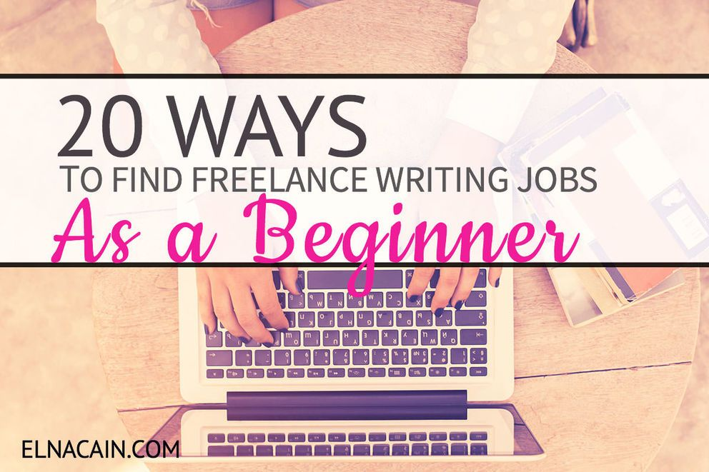 000 20 Ways to Find Freelance Writing Jobs (As a Beginner