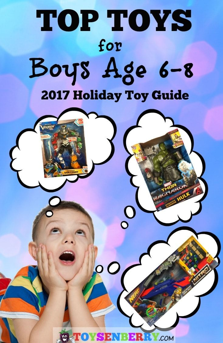 all the top toys for boys age 6 to 8 great guide to help you
