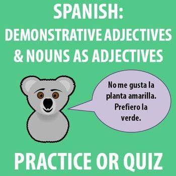 how to remember demonstrative adjectives in spanish