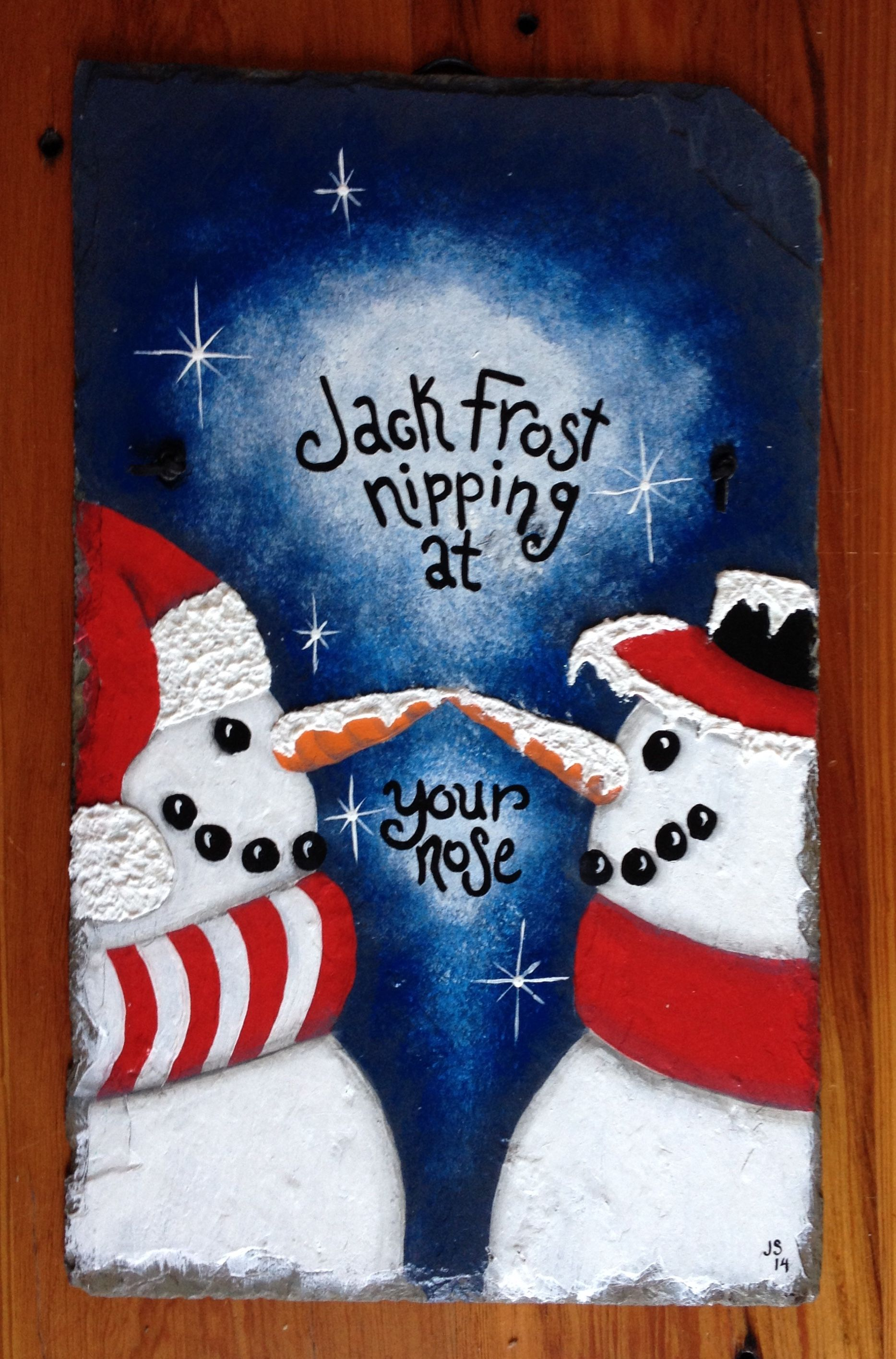 Antique Slate hand painted snowmen Jack Frost nipping at your nose