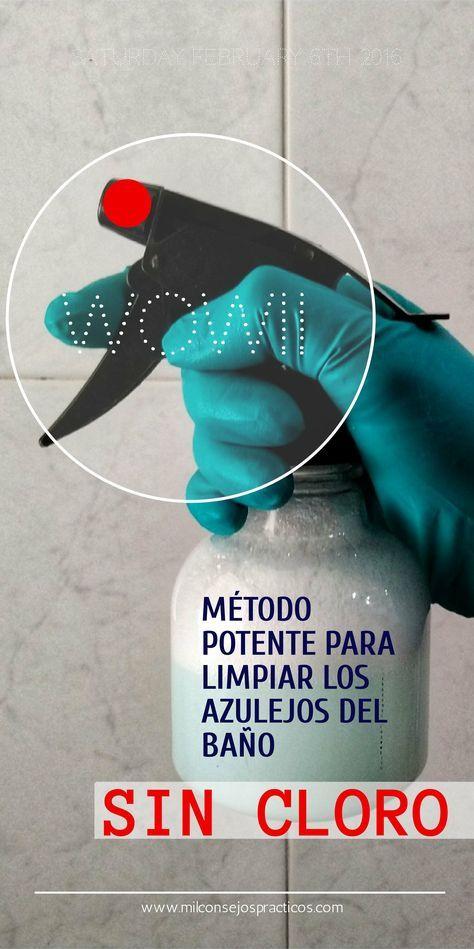 Metodo Potente Para Limpiar Los Azulejos Del Bano Sin Cloro Limpieza Bano Ducha Azulejos Sincloro Cleaning Hacks Diy Cleaning Products Cleaning