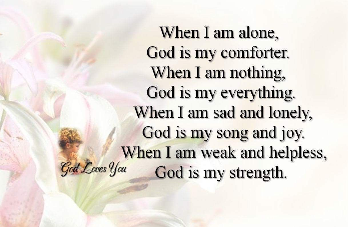 Quote 550 When I am alone God is my forter