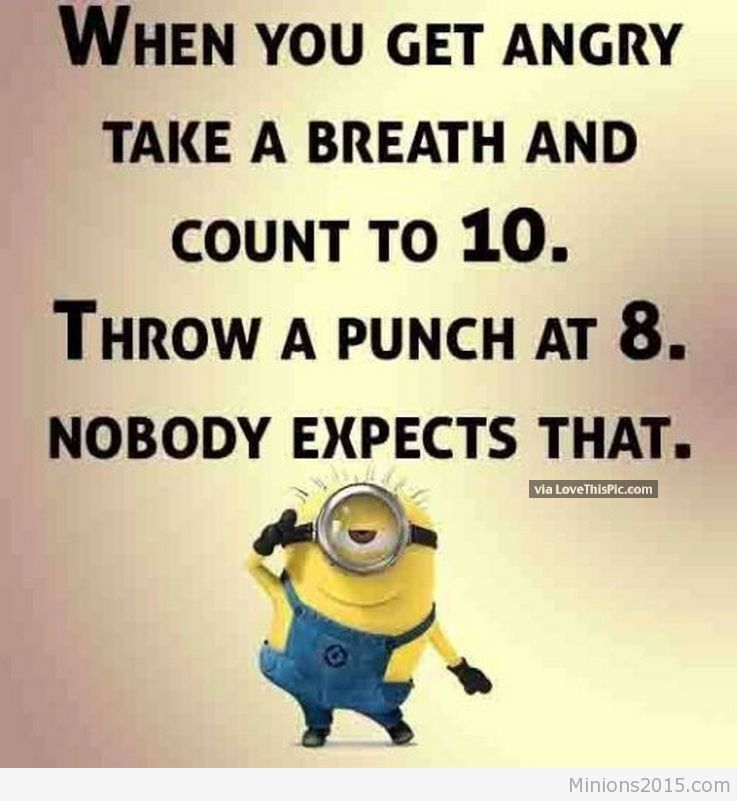 Funny Anger Quotes: 202794-Funny-Minion-Quote-About-Anger