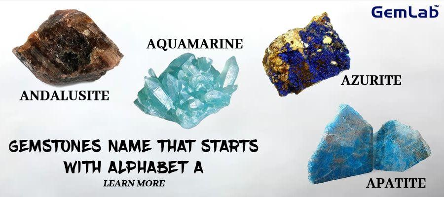 Gemstones Names Starting With Alphabet A Gemstones Alphabet Lettering Alphabet