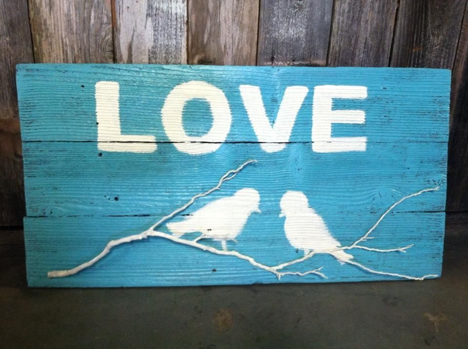 Reclaimed wood signs Love birds a king