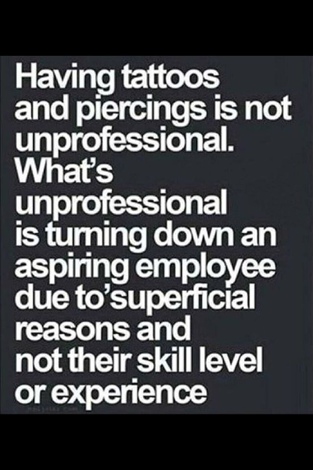 Having tattoos and piercings is not unprofessional | Good ...