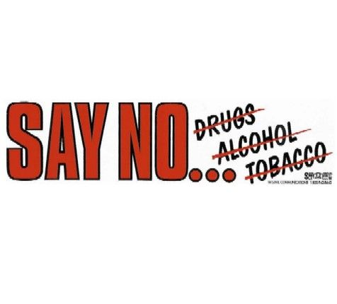 Say No To Drugs And Alcohol Slogans | www.pixshark.com
